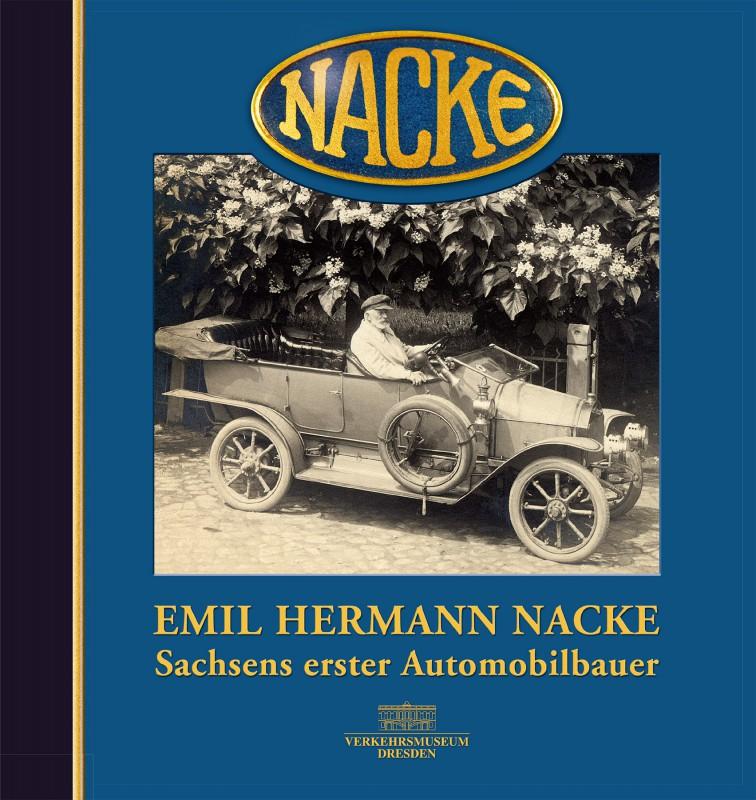 Emil Hermann Nacke – Sachsens erster Automobilbauer