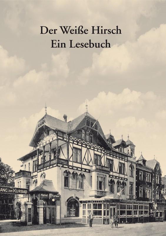 Weißer Hirsch – Ein Lesebuch