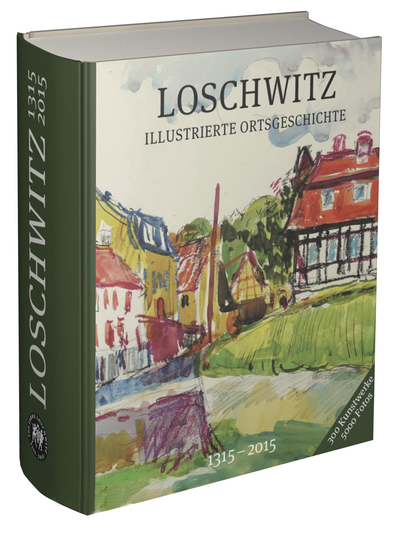 Loschwitz – Illustrierte Ortsgeschichte, 2. Auflage