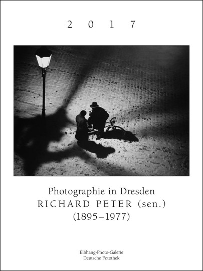 Kalender 2017: Photographie in Dresden – Richard Peter (sen.)